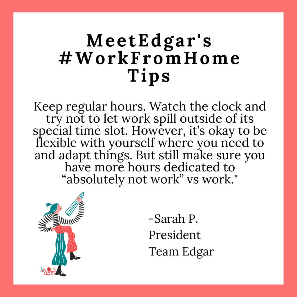 sarah work from home tip work hours